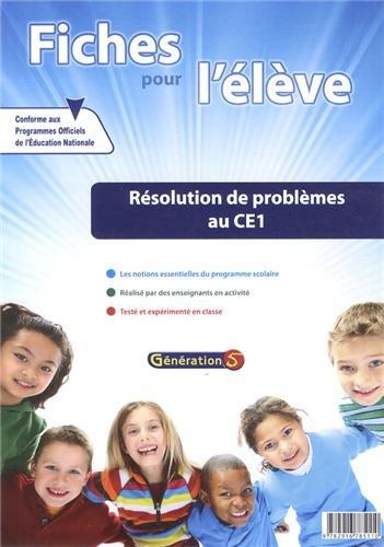 Fiches pour l'Eleve : Resolution de Problemes au CE1 par Generation 5