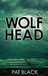 Wolfhead (ShortSharpShocks Book 1)