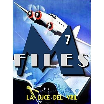 M-Files: 7 - La Luce Del Vril
