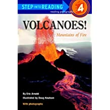 Volcanoes!: Mountains of Fire (Step into Reading)