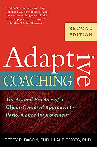 Adaptive Coaching: The Art and Practice of a Client-Centered Approach to Performance Improvement - Adaptive Terry