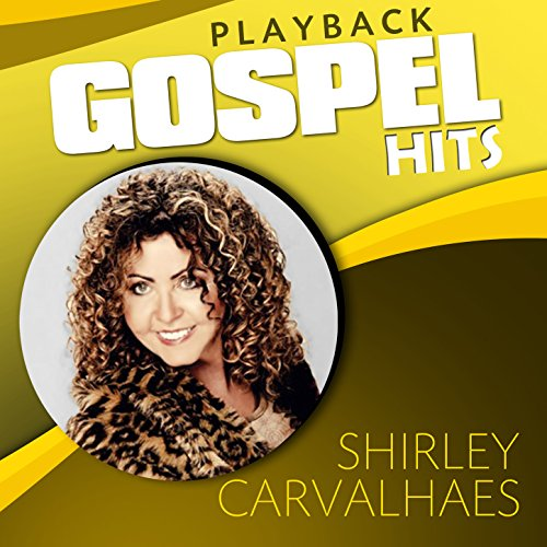 cd gratis shirley carvalhaes 2011 play back
