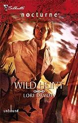 Wild Hunt (Silhouette Nocturne) by Lori Devoti (2008-06-01)