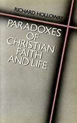 Paradoxes of Christian Faith and Life (Mowbray's Christian Studies Series)