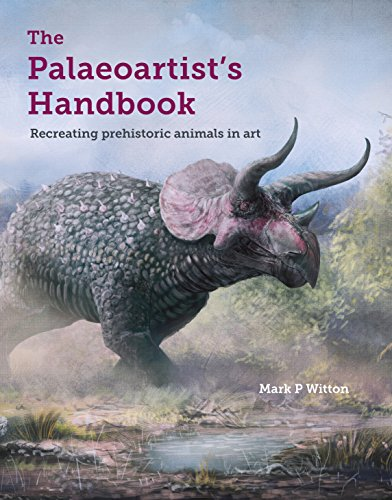 Palaeoartist's Handbook: Recreating prehistoric animals in art (English Edition) por Mark P Witton