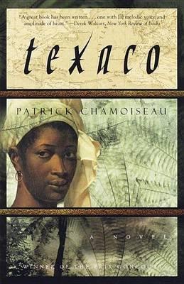 [Texaco] (By: Patrick Chamoiseau) [published: May, 1999]
