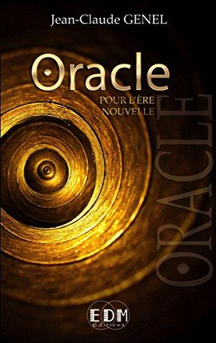 Oracle pour l'ère nouvelle (livre + CD)