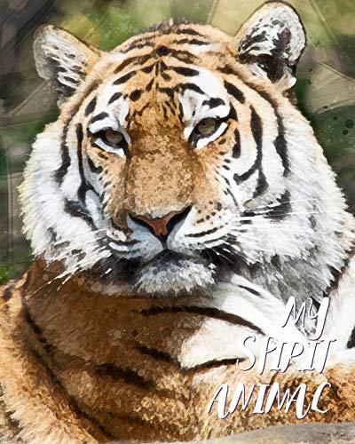 My Spirit Animal: Tiger - Lined Notebook, Diary, Track, Log & Journal - Cute Gift for Kids, Teens, Men, Women (8