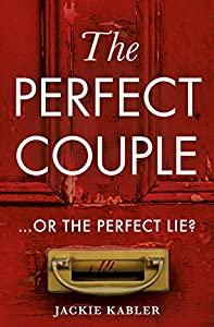The Perfect Couple: A gripping new 2020 psychological crime thriller with a twist you won't see coming!