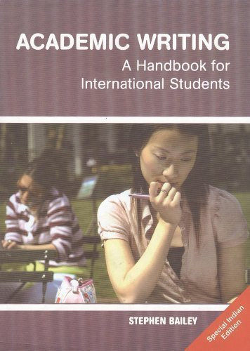 Academic Writing: A Handbook for International Students (Routledge Study Guides) 2nd (second) Edition by Bailey, Stephen published by Routledge (2006)