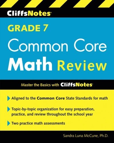 CliffsNotes Grade 7 Common Core Math Review (Cliffnotes) by Sandra Luna McCune (2015-06-30)
