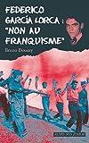 """Afficher """"Federico García Lorca"""""""