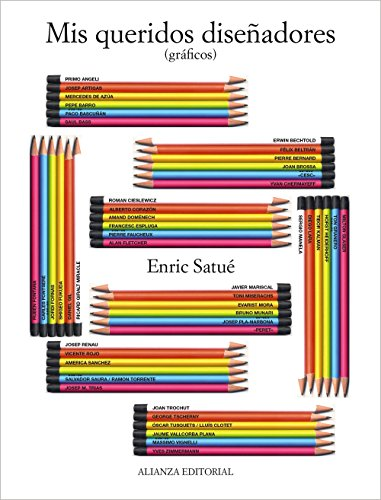 Descargar Libro Libro Mis Queridos Diseñadores. Gráficos (Alianza Forma (Af)) de Enric Satué Llop