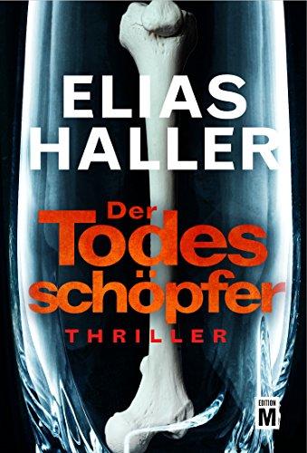 Buchseite und Rezensionen zu 'Der Todesschöpfer (Ein Klara-Frost-Thriller 2)' von Elias Haller