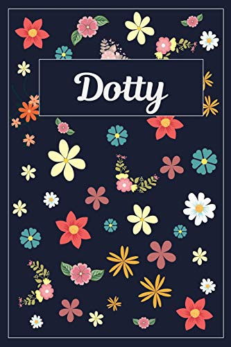Dotty Flower (Dotty: Lined Writing Notebook with Personalized Name | 120 Pages | 6x9 | Flowers)