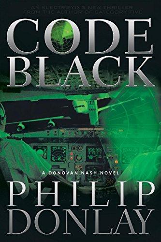 Code Black (A Donovan Nash Thriller Book 2) (English Edition)