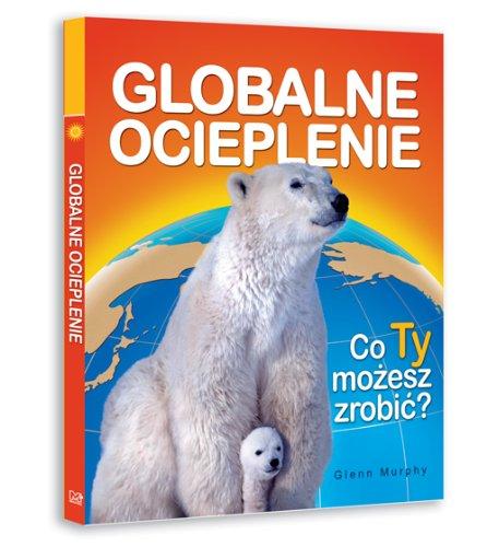 Globalne ocieplenie par Glenn Murphy
