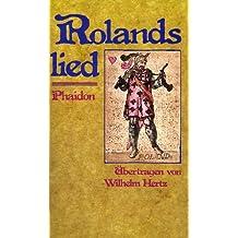 Das Rolandslied. Das älteste französische Epos