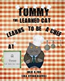 Tommy the Learned Cat Learns to be a Chef at Three Cafe