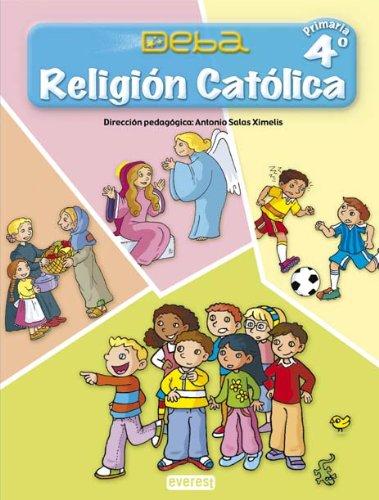 Religión Católica 4º Primaria. Proyecto Deba - 9788424189877