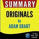 Summary: Originals - How Non-Conformists Move the World