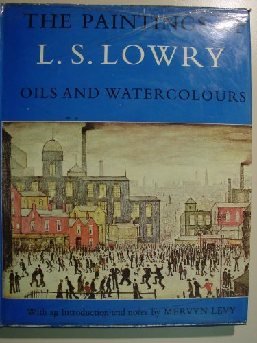 Paintings of L.S.Lowry: Oils and Watercolours - Jupiter Oil