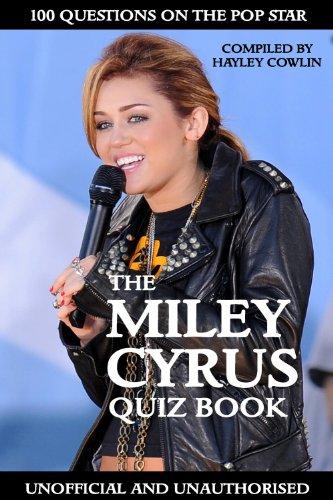 The Miley Cyrus Quiz Book (English Edition)