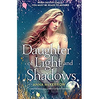 Daughter of Light and Shadows: A gorgeous fantasy page turner of witchcraft and magic (The Elemental Kingdoms Series)