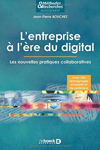 L'entreprise à l'ère du digital , Les nouvelles pratiques collaboratives