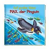 Geschichtenbuch Max, der Pinguin: Auf großer Reise