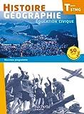 Histoire Géographie Terminale STMG - Livre élève grand format - Ed. 2013