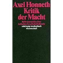 Kritik der Macht: Reflexionsstufen einer kritischen Gesellschaftstheorie (suhrkamp taschenbuch wissenschaft)