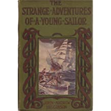 THE STRANGE ADVENTURES OF A YOUNG SAILOR