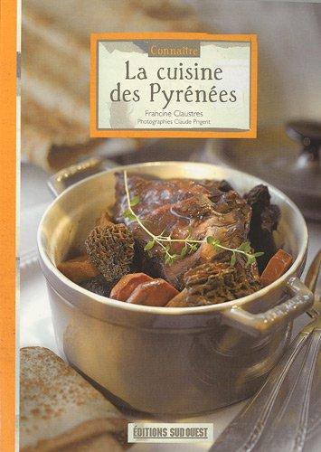 La cuisine des Pyrénées