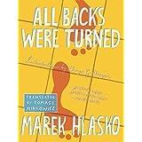 All Backs Were Turned (Rebel Lit) by Hlasko, Marek (2014) Paperback