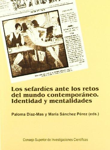 Los sefardíes ante los retos del mundo contemporáneo: identidad y mentalidades EPUB Descargar gratis!