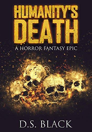 Humanity's Death: A Horror Fantasy Epic (English Edition)
