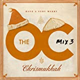 The O.C. Mix 3 Have A Very Merry Chrismukkah (U.S. Version)