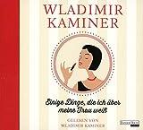 Einige Dinge, die ich über meine Frau weiß - Wladimir Kaminer