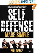 #10: Self Defense Made Simple: Easy and Effective Self Protection Whatever Your Age, Size or Skill! (Self Defense and Self Protection)