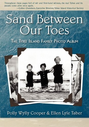 Sand Between Our Toes: The Tybee Island Family Photo Album by Polly Wylly Cooper (2009-10-30)