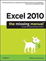 [(Excel 2010: The Missing Manual)] [By (author) Matthew MacDonald] published on (July, 2010)