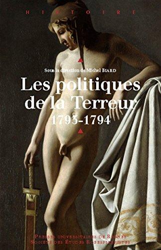 Les politiques de la Terreur: 1793-1794