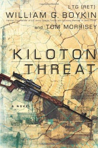 Kiloton Threat: A Novel by Lt. William G. Boykin (2011-09-01)