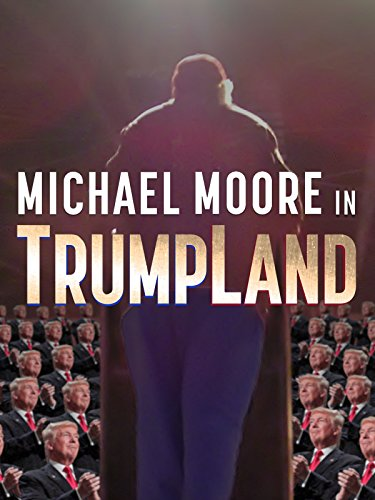 Michael Moore in TrumpLand Cover