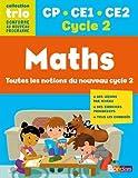 Maths CP CE1 CE2 Cycle 2 Trio : Toutes les notions du nouveau cycle 2
