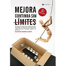 Mejora Continua Sin Límites: (Edición ...