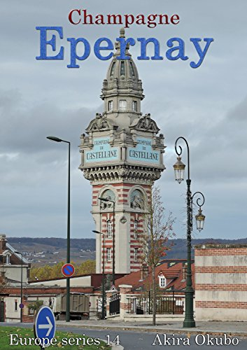 epernay-photo-book-champagne-france-85-photos-europe-series-14-english-edition