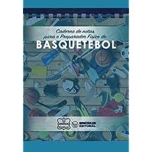 Caderno de notas para o Preparador Físico de Basquetebol