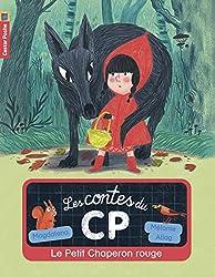 Les contes du CP, Tome 1 : Le Petit Chaperon rouge